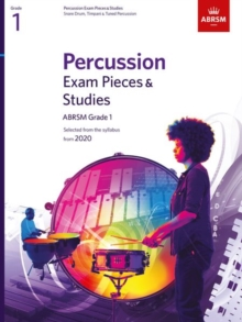 Percussion Exam Pieces & Studies, ABRSM Grade 1 : Selected from the syllabus from 2020, Sheet music Book