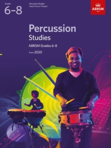 Percussion Studies Grades 6-8 : From 2020, Book Book