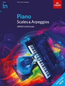 Piano Scales & Arpeggios from 2021 - Initial : Grade Initial, Book Book