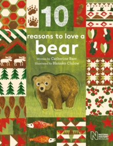 10 Reasons to Love... a Bear, Hardback Book
