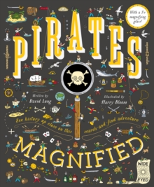 Pirates Magnified : With a 3x Magnifying Glass, Hardback Book