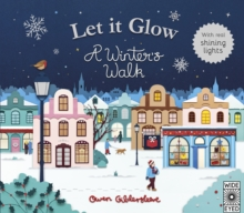Let it Glow : A Winter's Walk, Hardback Book