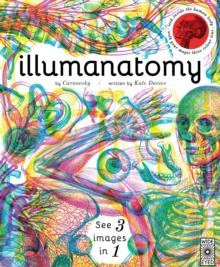 Illumanatomy : See inside the human body with your magic viewing lens, Hardback Book
