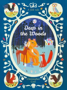 Deep in the Woods (Pocket Edition), Hardback Book