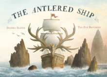 The Antlered Ship, Hardback Book