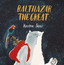 Balthazar The Great, Paperback / softback Book