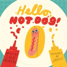Hello, Hot Dog, Paperback Book