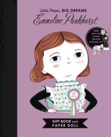 Little People, BIG DREAMS: Emmeline Pankhurst Book and Paper Doll Gift Edition Set, Kit Book