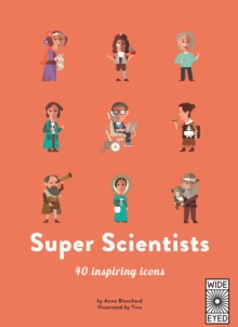 40 Inspiring Icons: Super Scientists, Hardback Book