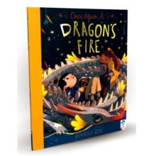 Once Upon a Dragon's Fire, Hardback Book