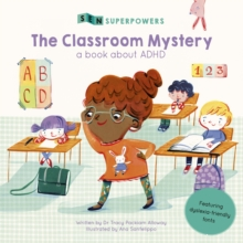 The Classroom Mystery : A Book about ADHD, Paperback / softback Book