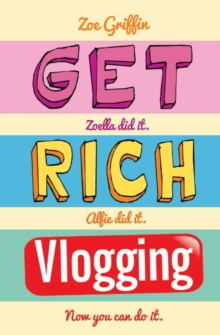 Get Rich Vlogging, Paperback / softback Book