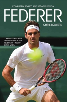 Federer : Completely Revised and Updated Edition, EPUB eBook