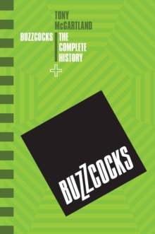 The Buzzcocks - The Complete History, Paperback / softback Book