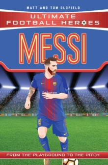 Messi (Ultimate Football Heroes) - Collect Them All!, Paperback / softback Book