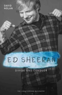 Ed Sheeran : Divide and Conquer, Paperback Book