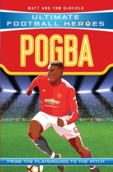 Pogba (Ultimate Football Heroes) - Collect Them All!, Paperback / softback Book