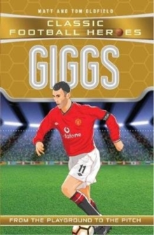 Giggs (Classic Football Heroes) - Collect Them All!, Paperback / softback Book