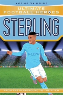 Sterling (Ultimate Football Heroes) - Collect Them All!, Paperback / softback Book