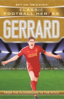 Gerrard (Classic Football Heroes) - Collect Them All!, Paperback / softback Book