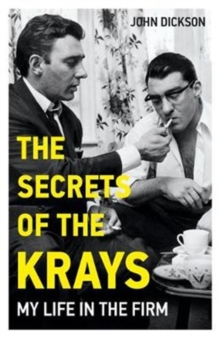The Secrets of The Krays - My Life in The Firm, Paperback / softback Book