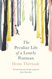 The Peculiar Life of a Lonely Postman, Paperback / softback Book
