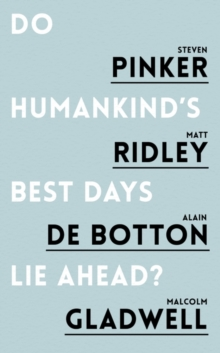 Do Humankind's Best Days Lie Ahead?, Paperback / softback Book