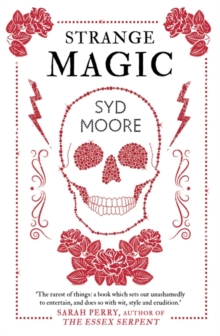 Strange Magic : An Essex Witch Museum Mystery, Paperback Book