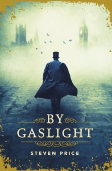 BY GASLIGHT, Paperback Book