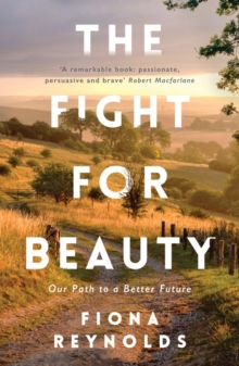 The Fight for Beauty : Our Path to a Better Future, Paperback Book