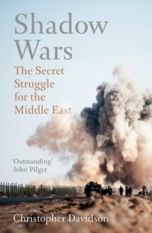 Shadow Wars : The Secret Struggle for the Middle East, Paperback Book