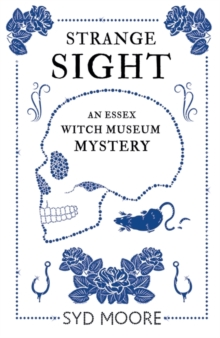 Strange Sight : An Essex Witch Museum Mystery, Paperback Book