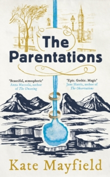 The Parentations, Hardback Book