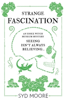 Strange Fascination : An Essex Witch Museum Mystery, Paperback / softback Book