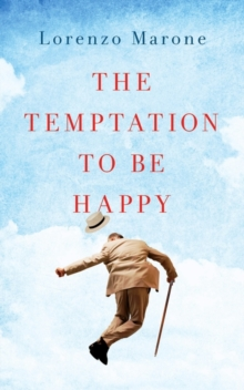 The Temptation to be Happy, Paperback Book
