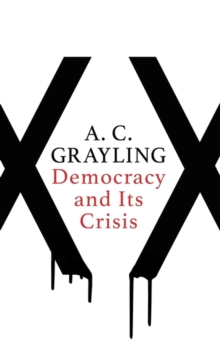 Democracy and Its Crisis, Hardback Book