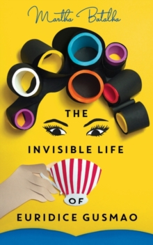 The Invisible Life of Euridice Gusmao, Paperback Book