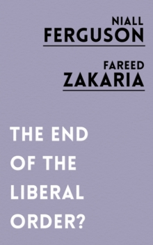 The End of the Liberal Order?, Paperback Book