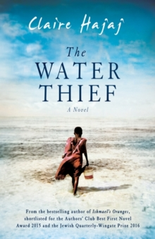 The Water Thief, Hardback Book