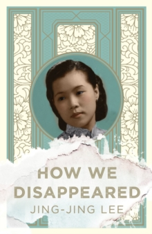 How We Disappeared, Hardback Book