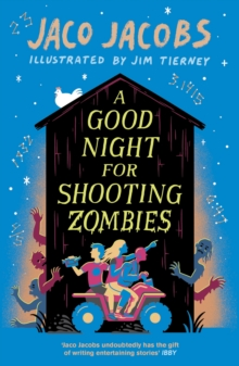 A Good Night for Shooting Zombies : with glow-in-the-dark cover, Paperback / softback Book