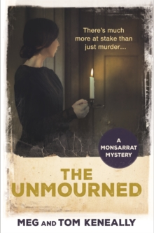 The Unmourned : The Monsarrat Series, Paperback / softback Book