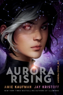 Aurora Rising (The Aurora Cycle), Hardback Book