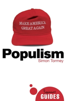 Populism : A Beginner's Guide, Paperback / softback Book