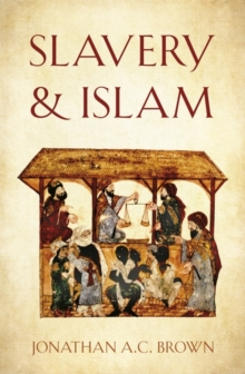 Slavery and Islam, Hardback Book