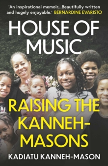 House of Music : Raising the Kanneh-Masons, EPUB eBook