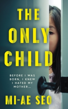 The Only Child, Paperback / softback Book