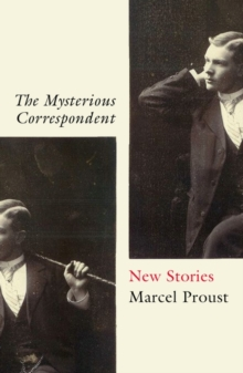 The Mysterious Correspondent : New Stories, Paperback / softback Book