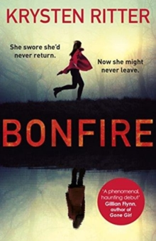 Bonfire : The debut thriller from the star of Jessica Jones, Paperback / softback Book