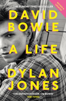 David Bowie : A Life, Paperback Book